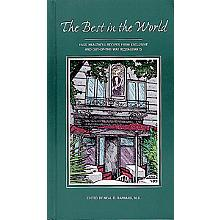 The Best in the World: Fast, Healthful Recipes from Exclusive and Out-of-the Way Restaurants