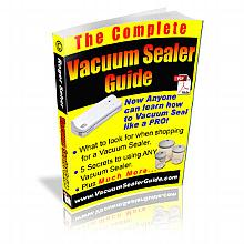 The Complete Vacuum Sealer Guide eBook (.pdf)
