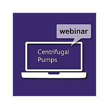 Centrifugal Pumps Webinar