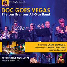 Doc Goes Vegas - The Lon Bronson All-Star Band