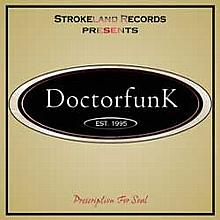 Prescription for Soul - DoctorfunK