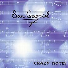 Crazy Notes - San Gabriel 7