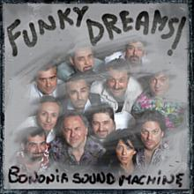 Funky Dreams - Bononia Sound Machine