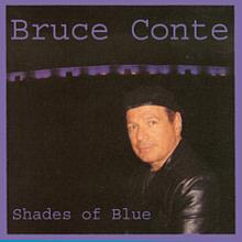 Shades of Blue - Bruce Conte