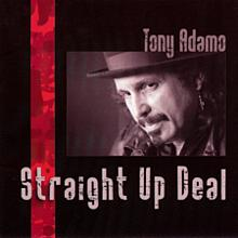 Straight Up Deal - Tony Adamo