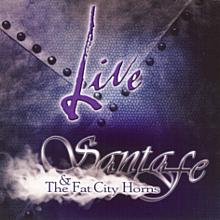 Live - Santa Fe and the Fat City Horns (2 CDs)