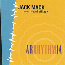 Arrhythmia - Jack Mack and the Heart Attack