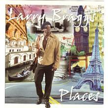 Places - Larry Braggs