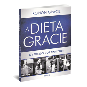 A Dieta Gracie (Portuguese)-with Reference Chart