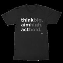 Think, Aim, Act - black tee