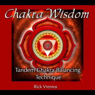 CD - Chakra Wisdom - Tandem Chakra Balancing Technique