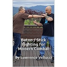 Baton / Stick Fighting for Modern Combat