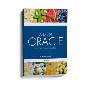 A Dieta Gracie (Portuguese) 2nd Edição