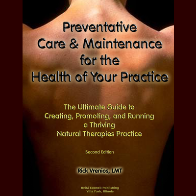 Book: Preventative Care & Maintenance for the Health of Your Practice