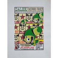 "Toyroom ""Shepard Fairey - Dalek"" Show Poster"