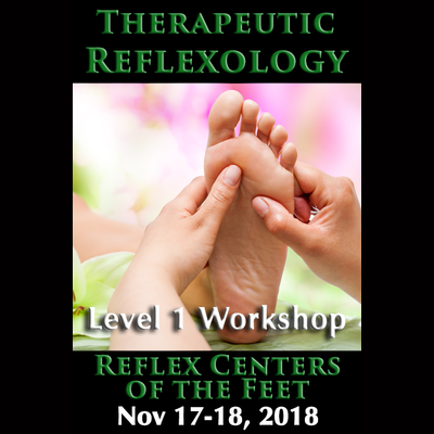 Therapeutic Reflexology 1 - Reflex Centers of the Feet - Nov 17-18, 2018