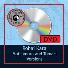 DVD - Rohai Kata - Matsumura/Tomari Versions