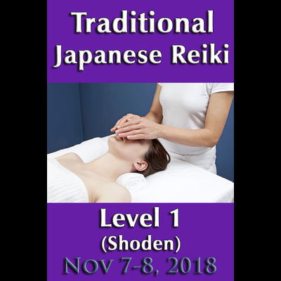Traditional Reiki Level 1 - November 7-8, 2018