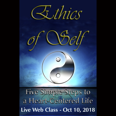 Ethics of Self (The Essence of Aloha) Online Course - Live on Oct 10, 2018