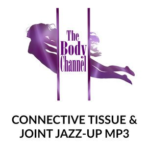 Connective Tissue and Joint Jazz-Up