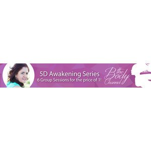 5D Awakening 6 Week Series