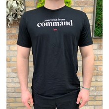 Your Wish is Our Command T-Shirt