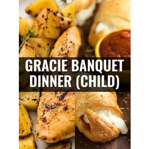 Gracie Immersion Camp Dinner (CHILD)
