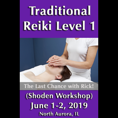 Traditional Reiki Level 1 - June 1-2, 2019 (North Aurora IL)