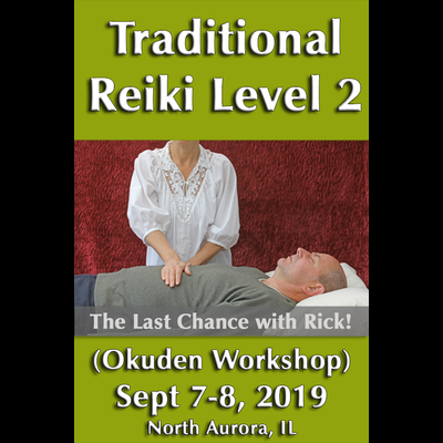 Traditional Reiki Level 2 - September 7-8, 2019 (North Aurora IL)