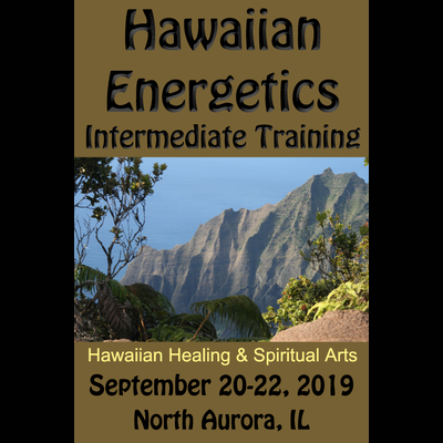 Hawaiian Energetics - Intermediate Training - Sept 20-22, 2019 Repeater Rate (See Eligibility)
