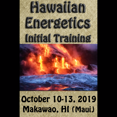 Hawaiian Energetics - Initial Training - October 10-13, 2019 (Repeater Rate)