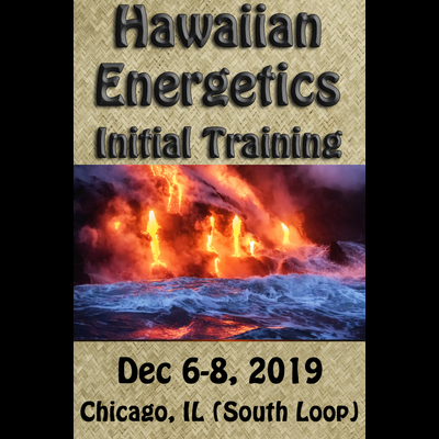 Hawaiian Energetics - Initial Training - Dec 6-8, 2019 Repeater Rate (see eligibility) of