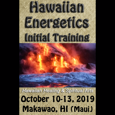 Hawaiian Energetics - Initial Training - Oct 10-13 2019 (Paid in Full)