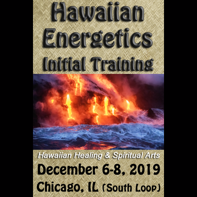 Hawaiian Energetics - Initial Training - Dec 6-8, 2019