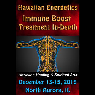 Hawaiian Energetics - Immune Boost In-Depth - December 13-15, 2019