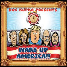 Wake Up, America! - Strokeland Superband