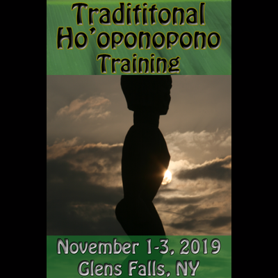 Traditional Ho'oponopono Training - Nov 1-3, 2019 (Glens Falls, NY)