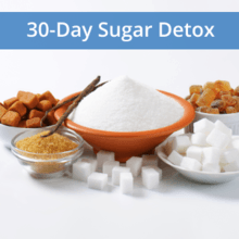 30 Day Sugar Detox | 28 Sep – 27 Oct 2020
