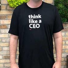 Think Like a CEO T-shirt