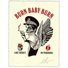 "Obey Giant ""Burn Baby Burn"" Signed Letterpress"