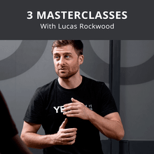 3 Masterclasses with Lucas Rockwood