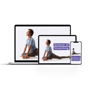 Science of Stretching - At-Home Flexibility Video Course