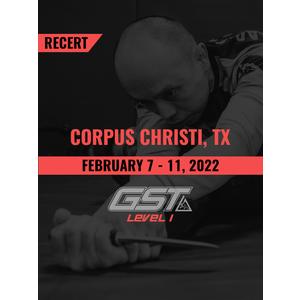 Recertification: Corpus Christi, TX (February 7-11, 2022)